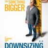 'Downsizing' has an interesting idea but doesn't know what to do with it